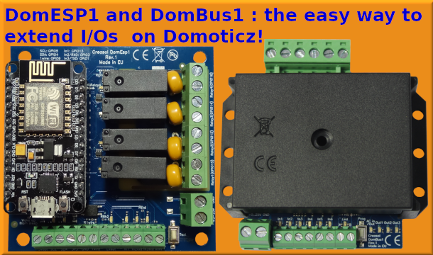 Our products for Domoticz: Creasol DomESP1 and DomBus1